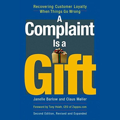 A Complaint Is a Gift  Audiolibri