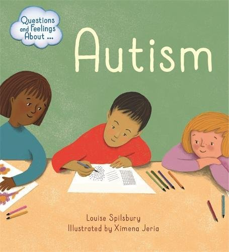 Autism (Questions and Feelings About)