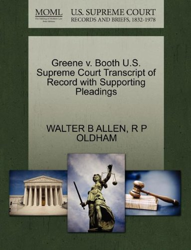 Greene v. Booth U.S. Supreme Court Transcript of Record with Supporting Pleadings