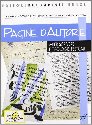 Pagine d'autore. Vol. D: Saper scrivere. Per le Scuole superiori