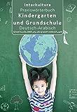 Praxiswörterbuch für Kindergarten und Grundschule: Deutsch-Arabisch / Arabisch-Deutsch (Praxiswörterbuch für Arbeitswelt / Deutsch-Arabisch)