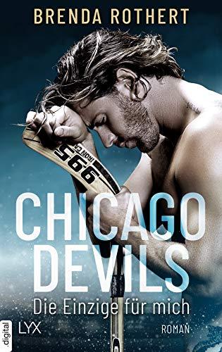 Chicago Devils - Die Einzige für mich (Chicago-Devils-Reihe 1) von [Rothert, Brenda]