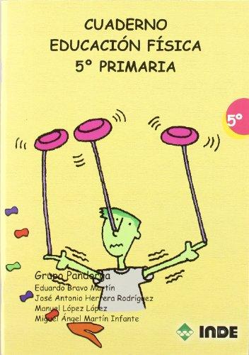 Cuaderno Educación Física. 5º Primaria (Educación Física. Programación y diseño curricular en Primaria) - 9788497291248