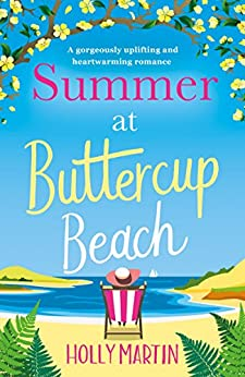Summer at Buttercup Beach: A gorgeously uplifting and heartwarming romance (English Edition)