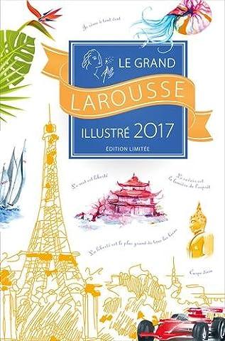 Le Grand Larousse illustré : Edition limitée