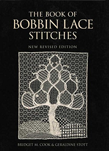 The Book of Bobbin Lace Stitches: New Revised Edition (English Edition)