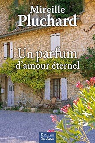 Parfum d'amour éternel (Un)