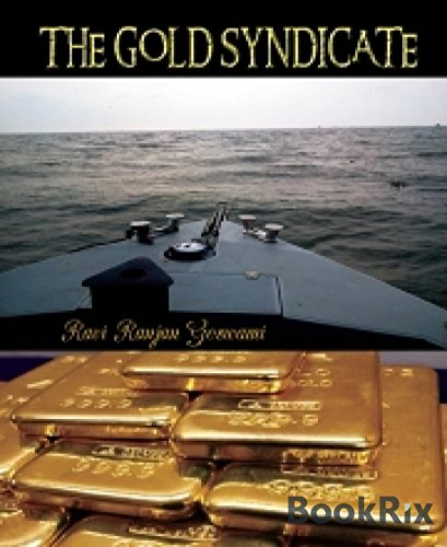 ebook: THE GOLD SYNDICATE: A short novel (B00P63FB9G)