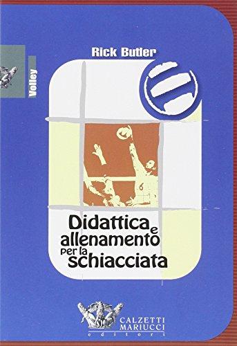 Didattica e allenamento per la schiacciata. DVD. Con libro (Volley collection) por Rick Butler