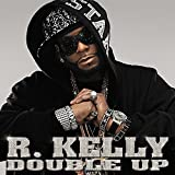 Songtexte von R. Kelly - Double Up
