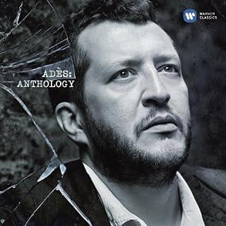 Ades: Anthology by Ades, Thomas