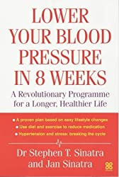 Lower Your Blood Pressure in 8 Weeks by Stephen T. Sinatra (2003-06-26)