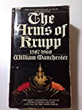 The Arms of Krupp by William Manchester (1983-06-02)