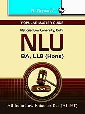 National Law University: B.A., LL.B. (Hons.) All India Law Entrance Exam Guide (NLU)
