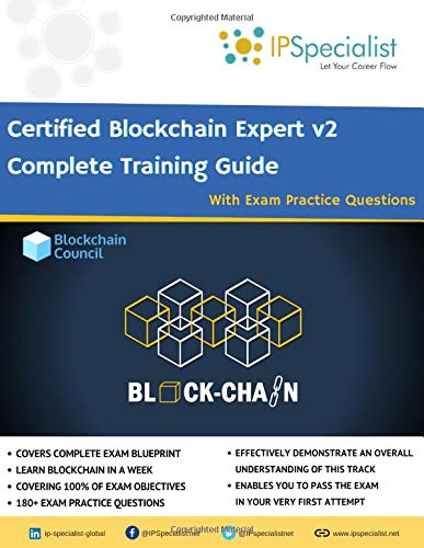 Certified Blockchain Expert V2 Complete Training Guide with Exam Practice Questions