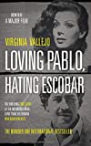 #9: Loving Pablo, Hating Escobar: The Shocking True Story of the Notorious Drug Lord from the Woman Who Knew Him Best