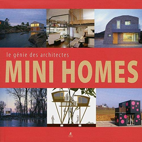Mini Homes : Le génie des architectes par Place des Victoires