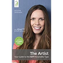 The Artist: Your Guide to the ISFP Personality Type (English Edition)