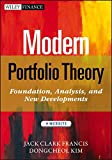 Modern Portfolio Theory: Foundations, Analysis, and New Developments. + Website (Wiley Finance Editions)