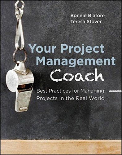 your-project-management-coach-best-practices-for-managing-projects-in-the-real-world