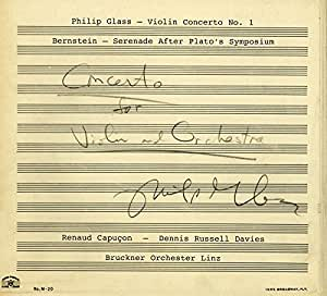 Philip Glass Violin Concerto No.1 / Serenade after Plato's Symposium