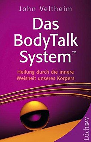 Das BodyTalk System: Heilung durch die innere Weisheit unseres Körpers