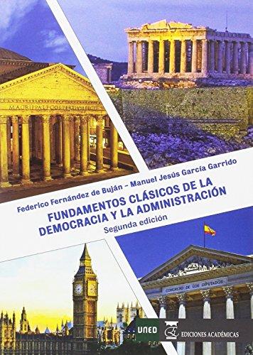 FUNDAMENTOS CLÁSICOS DE LA DEMOCRACIA Y LA ADMINISTRACIÓN
