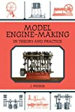Model Engine-Making: In Theory and Practice by Pocock, J. (2012) Paperback