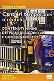 Cantieri temporanei o mobili. Con CD-ROM