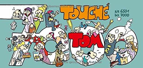 TOM Touché 7000