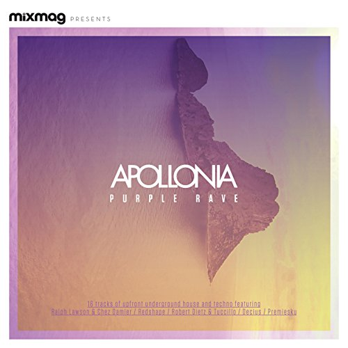 Mixmag Presents Apollonia: Pur...