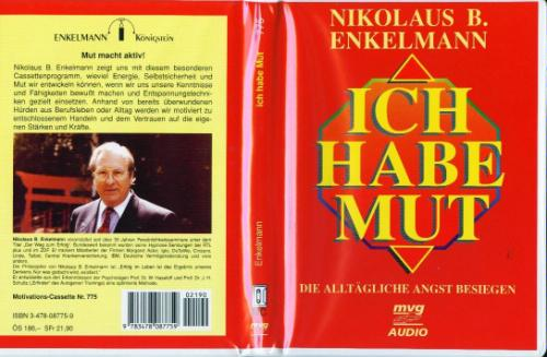 Ich habe Mut!, 1 Cassette m. Begleith. Hörkassette – 1995 Nikolaus B. Enkelmann MVG 3478087759 Angst / Angstbewältigung