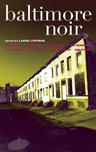 Baltimore Noir (Akashic Noir Anthologies) (English Edition)