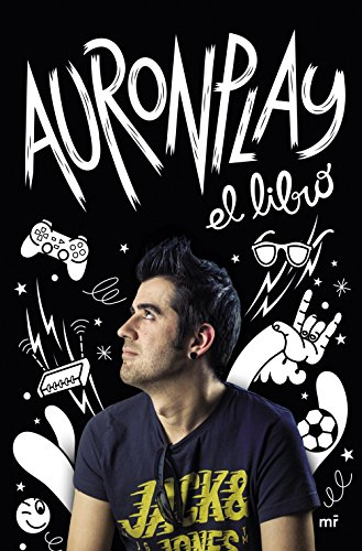 AuronPlay, el libro (Spanish Edition)