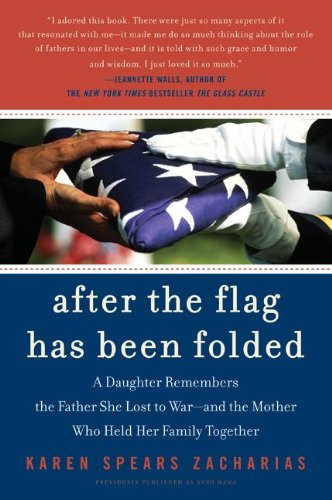 After the Flag Has Been Folded: A Daughter Remembers the ...