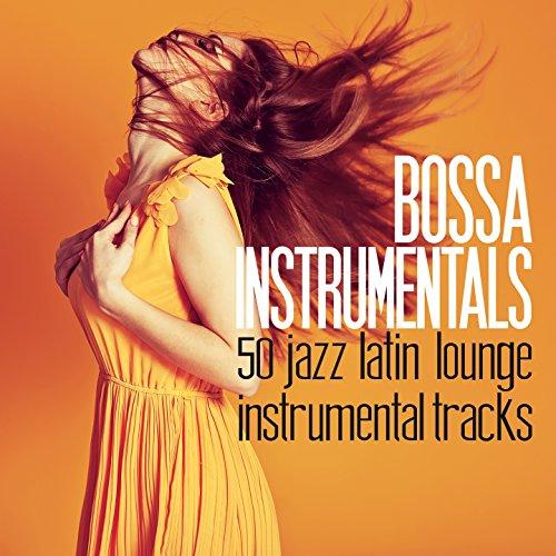 Bossa Instrumentals (50 Jazz L...