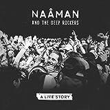 A live story | Naâman and The Deep Rockers