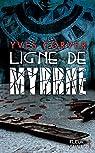 Ligne de myrrhe par Corver
