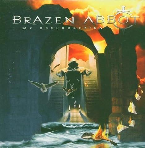 My Resurrection by Brazen Abbot (2007-01-01)