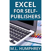 Excel for Self-Publishers (Self-Publishing Essentials Book 1) (English Edition)
