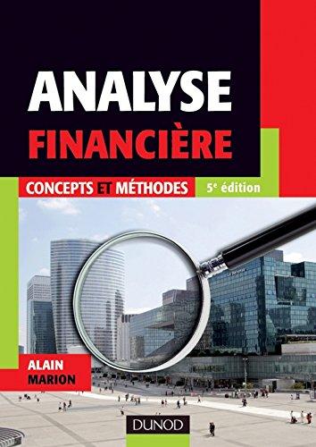 Analyse financière - 5e éd. : Concepts et méthodes (Gestion - Finance)