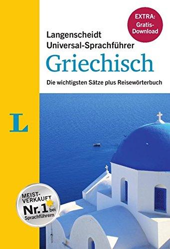 """Langenscheidt Universal-Sprachführer Griechisch - Buch inklusive E-Book zum Thema """"Essen & Trinken"""": Die wichtigsten Sätze plus Reisewörterbuch (Wörterbuch Griechisch Deutsch)"""