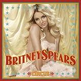 Songtexte von Britney Spears - Circus