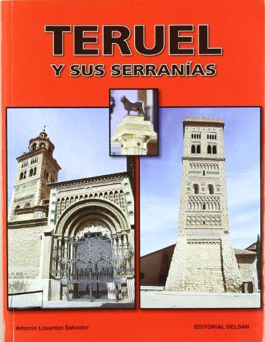Teruel Y Sus Serranias