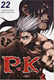 Player Kill, Tome 22 - Tokebi - 13/02/2008
