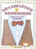 Grandfather Remembers: Memories for My Grandchild by Judith Levy (1-Jun-1990) Hardcover