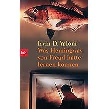 Was Hemingway von Freud hätte lernen können