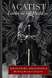 Acatist - Limbo de los Hechizos: Rituales, Hechizos y Conjuros (Justicia vs...
