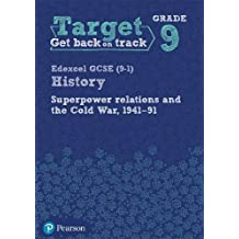 Target Grade 9 (Edexcel GCSE (9-1) History Superpower Relations and the Cold War. 1941-91 Intervention Workbook (History Intervention)