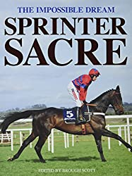 Sprinter Sacre: The Impossible Dream